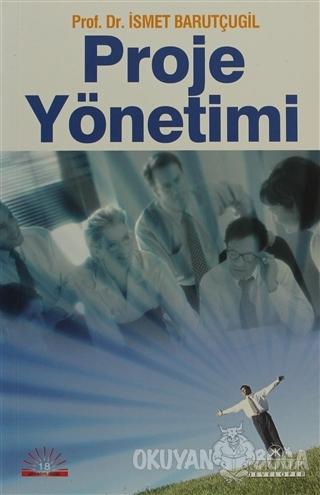 Proje Yönetimi - İsmet Barutçugil - Kariyer Yayınları
