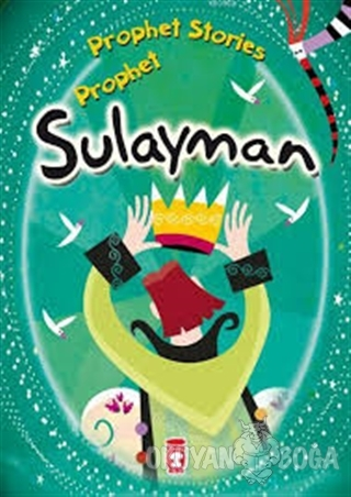 Prophet Sulayman - Prophet Stories