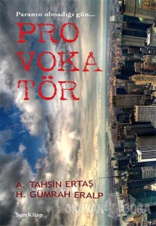 Provokatör - A. Tahsin Ertaş - Som Kitap