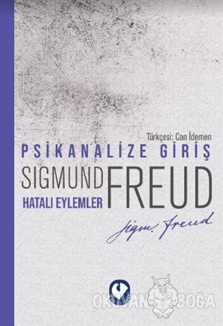 Psikanalize Giriş - Hatalı Eylemler - Sigmund Freud - Cem Yayınevi