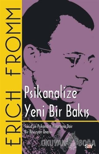 Psikanalize Yeni Bir Bakış - Erich Fromm - Say Yayınları