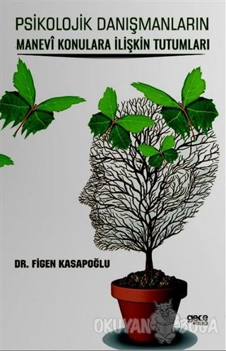 Psikolojik Danışmanların Manevi Konulara İlişkin Tutumları