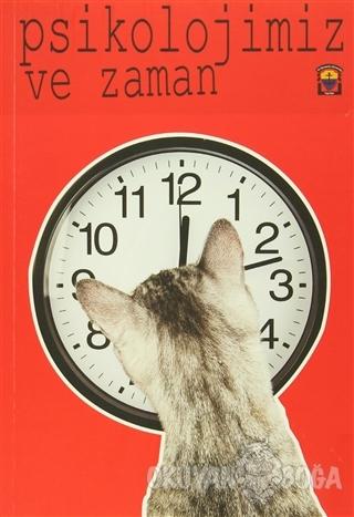 Psikolojimiz ve Zaman
