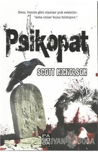 Psikopat - Scott Nicholson - Pagoda Yayınları