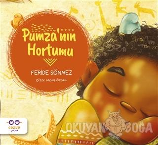 Pumza'nın Hortumu - Feride Sönmez - Cezve Çocuk