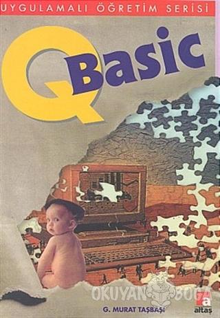 QBasic - G. Murat Taşbaşı - Altaş Yayıncılık