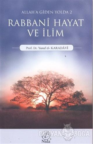 Rabbani Hayat ve İlim - Yusuf el-Karadavi - Nida Yayınları
