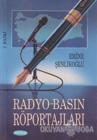 Radyo - Basın Röportajları - Emine Şenlikoğlu - Mektup Yayınları