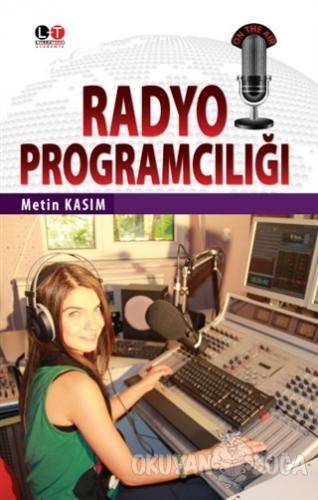 Radyo Programcılığı - Metin Kasım - Literatürk Academia