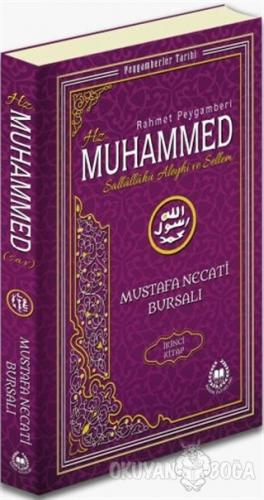 Rahmet Peygamberi Hz. Muhammed Sallallahü Aleyhi ve Sellem 2