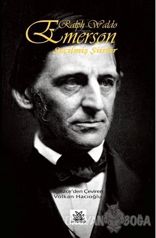 Ralph Waldo Seçilmiş Şiirler - Ralph Waldo Emerson - Artshop Yayıncılı