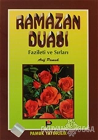 Ramazan Duası Fazileti ve Sırları (Dua/004) - Kolektif - Pamuk Yayıncı