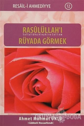 Rasulüllah'ı Rüyada Görmek - Ahmet Mahmut Ünlü - Dila Productions