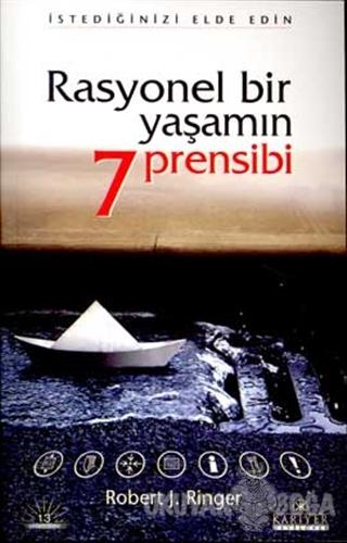 Rasyonel Bir Yaşamın 7 Pensibi - Robert J. Ringer - Kariyer Yayınları