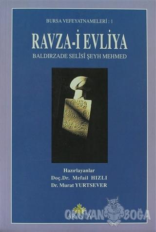 Ravza-i Evliya Baldırzade Selisi Şeyh Mehmed - Mefail Hızlı - Arasta Y