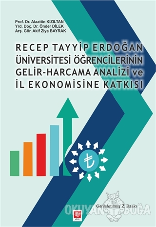 Recep Tayyip Erdoğan Üniversitesi Öğrencilerinin Gelir-Harcama Analizi