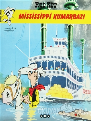 Red Kit Sayı: 19 Mississippi Kumarbazı - Goscinny - Yapı Kredi Yayınla
