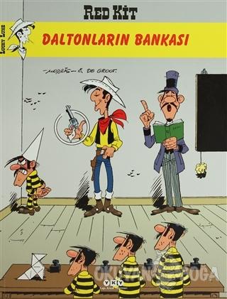 Red Kit Sayı: 57 Daltonların Bankası - Bob de Groot - Yapı Kredi Yayın