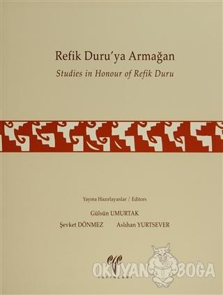Refik Duru'ya Armağan Studies in Honour of Refik Duru (Ciltli) - Kolek
