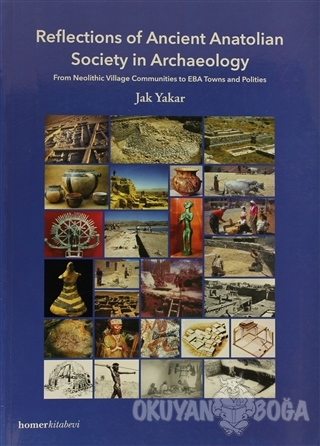 Reflections of Ancient Anatolian Society in Archaeology