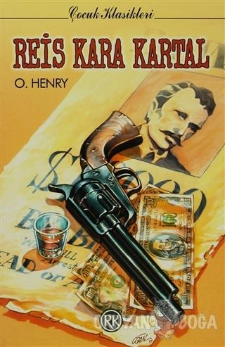 Reis Kara Kartal - O. Henry - Remzi Kitabevi