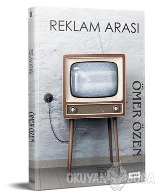 Reklam Arası - Ömer Özen - 5 Şubat Yayınları