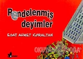 Rendelenmiş Deyimler - Esat Ahmet Koraltan - Çınar Yayınları