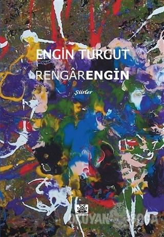 Rengarengin - Engin Turgut - Artshop Yayıncılık
