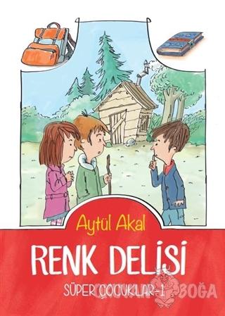 Renk Delisi - Aytül Akal - Tudem Yayınları