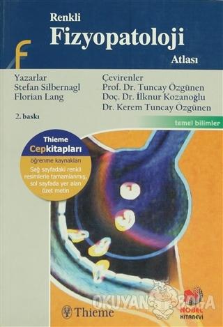 Renkli Fizyopatoloji Atlası - Stefan Silbernagl - Adana Nobel Kitabevi