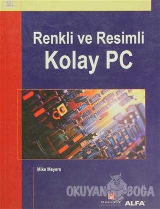 Renkli ve Resimli Kolay PC
