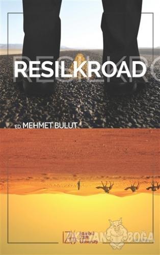 Resilkroad - Mehmet Bulut - İZÜ Yayınları (İstanbul Zaim Üniversitesi)