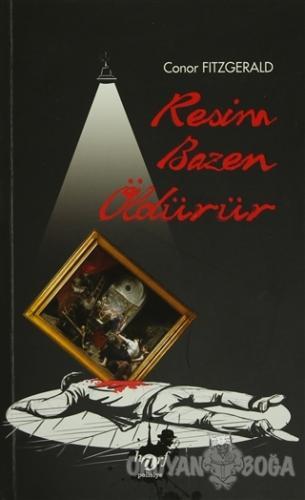 Resim Bazen Öldürür - Conor Fitzgerald - Harf Eğitim Yayıncılık