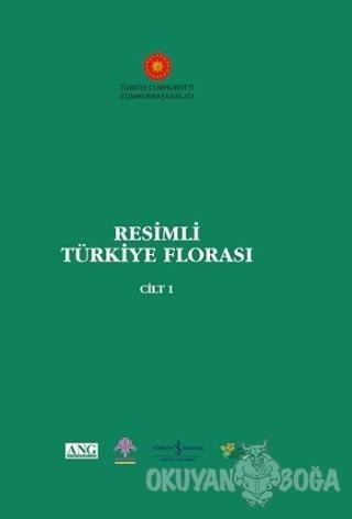 Resimli Türkiye Florası Cilt: 1 (Ciltli) - Adil Güner - İş Bankası Kül
