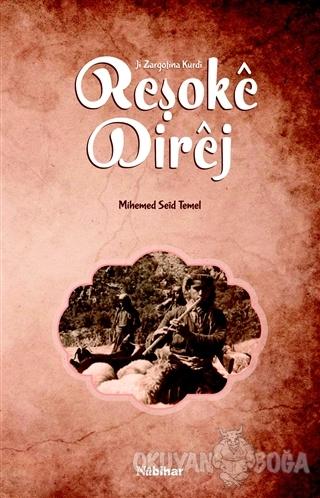 Reşoke Direj - Mihemed Seid Temel - Nubihar Yayınları
