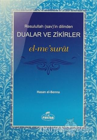 Resulullah (sav)'in Dilinden Dualar ve Zikirler el-me'surat