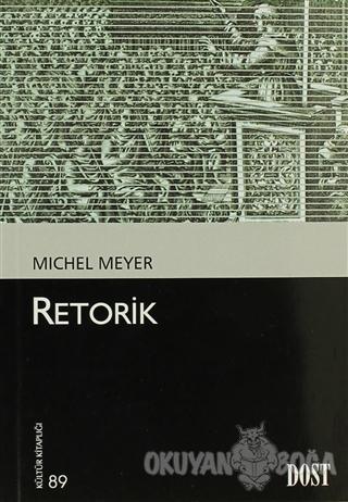 Retorik - Michel Meyer - Dost Kitabevi Yayınları