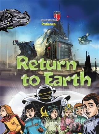 Return to Earth - Patience - Neriman Karatekin - EDAM
