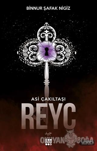 Reyc - Asi Çakıltaşı Serisi 2 - Binnur Şafak Nigiz - Dokuz Yayınları