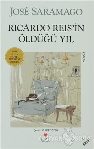 Ricardo Reis'in Öldüğü Yıl - Jose Saramago - Can Yayınları