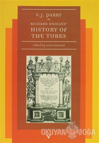 Richard Knolles History Of The Turks - Vernon J. Parry - Tarih Vakfı Y
