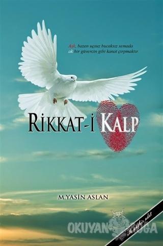 Rikkat-i Kalp - Yasin Aslan - Dildem Yayınları