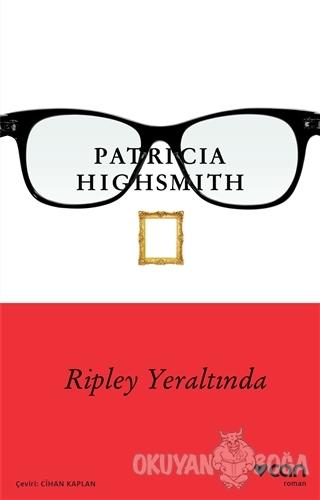 Ripley Yeraltında - Patricia Highsmith - Can Yayınları