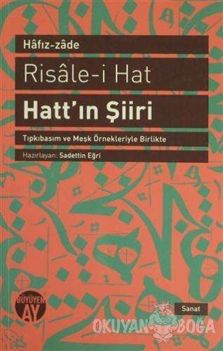 Risale-i Hat : Hatt'ın Şiiri - Hafız-zade - Büyüyen Ay Yayınları