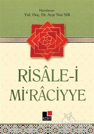 Risale-i Mi'raciyye - Ayşe Nur Sır - Kesit Yayınları