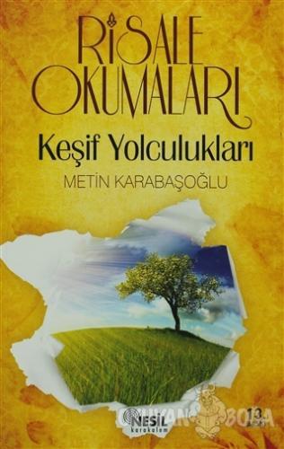 Risale Okumaları - Keşif Yolculukları - Metin Karabaşoğlu - Nesil Kara