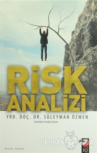 Risk Analizi - Süleyman Özmen - IQ Kültür Sanat Yayıncılık