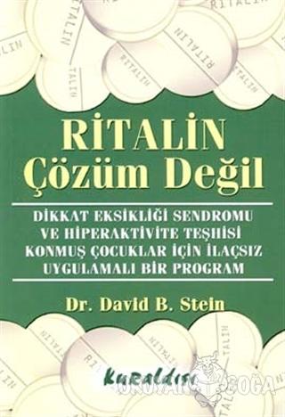 Ritalin Çözüm Değil Dikkat Eksikliği Sendromu ve Hiperaktivite Teşhisi