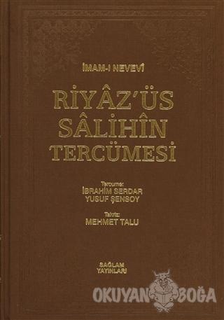 Riyaz'üs Salihin Tercümesi Cilt: 1