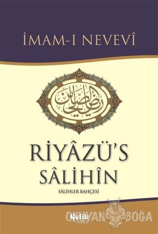 Riyazü's Salihin (Ciltli) - İmam-ı Nevevi - Çelik Yayınevi